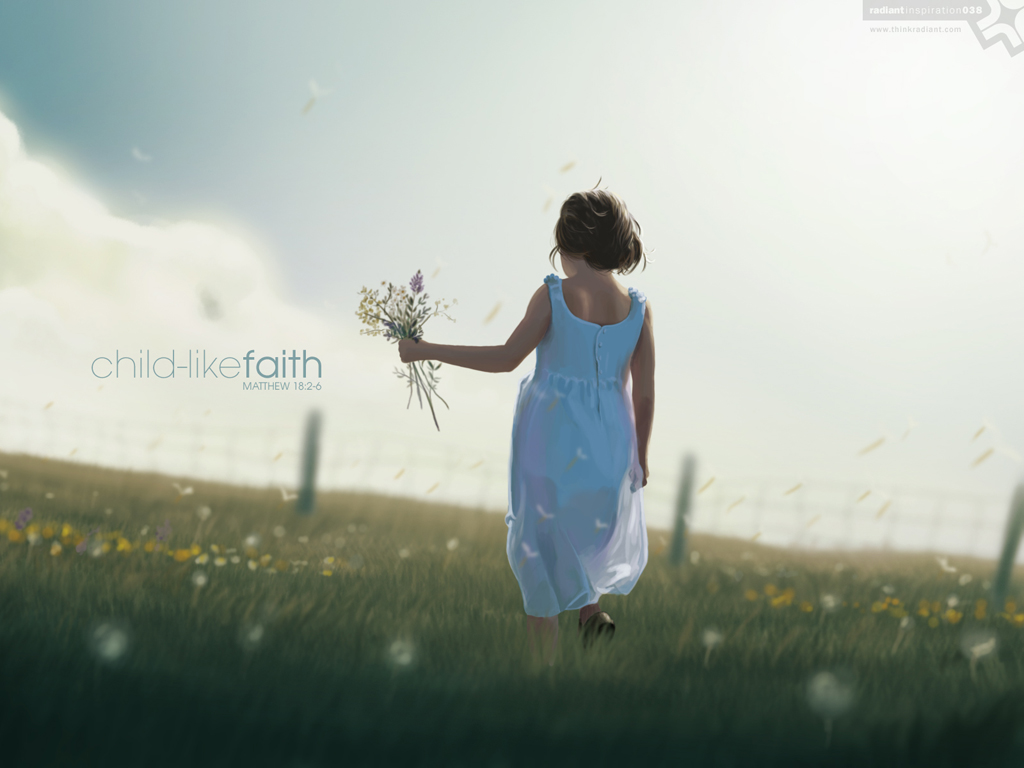 No. 038 - Child-Like Faith (www.thinkradiant.com)
