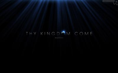 No. 046 - Thy Kingdom Come